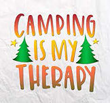 Camping is my therapy.jpeg