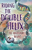 Riding the Double Helix Book Cover.png