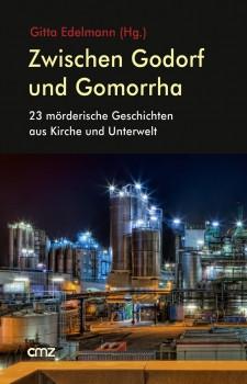 Zwischen Godorf und Gomorrha. Erscheint am 01. Juli 2016