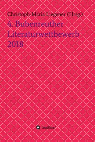4. Bubenreuther Literaturwettbewerb 2018