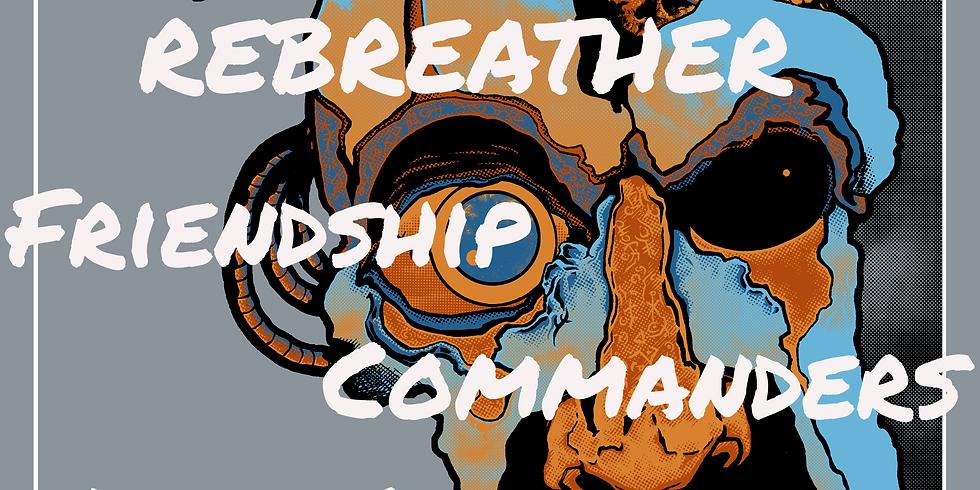 Rebreather / Friendship Commanders / Dead Register