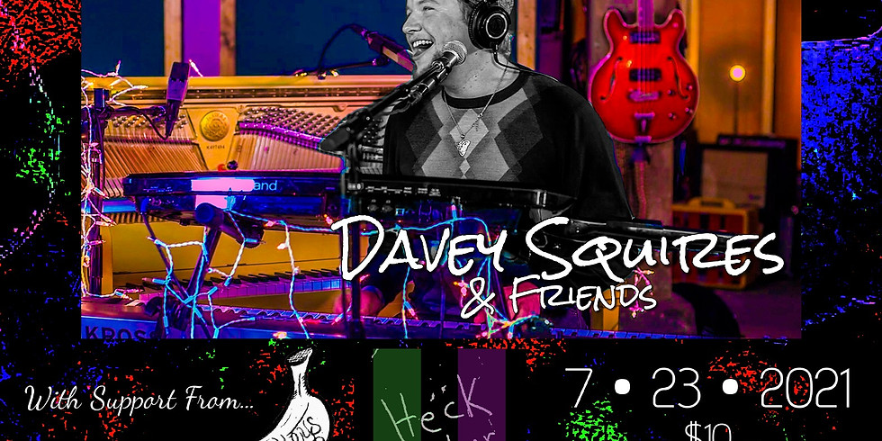 Davey Squires + Friends / The Service Monkeys / Heck Vektor