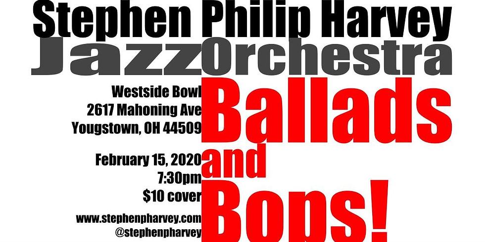Ballads and Bops   Stephen Philip Harvey Jazz Orchestra