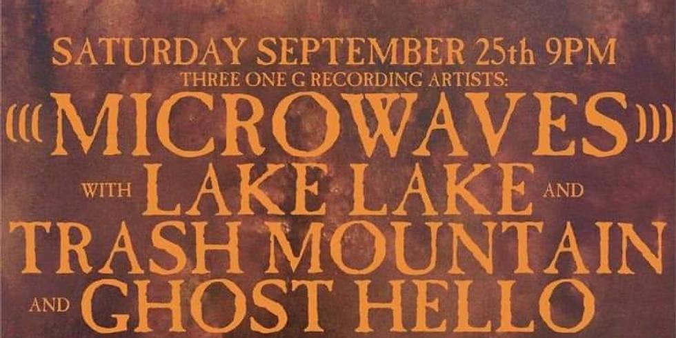 Microwaves / Lake Lake / Trash Mountain / Ghost:Hello (No Cover)