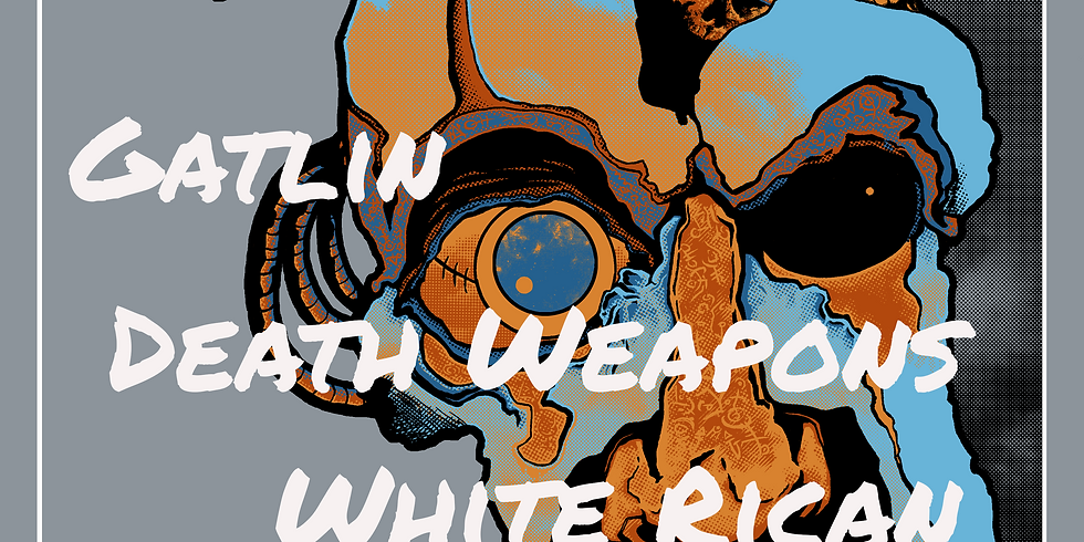 Gatlin / Death Weapons / White Rican