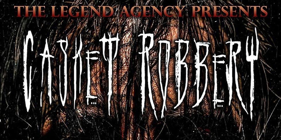 Casket Robbery/ Trephine/ False Deity