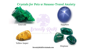 cyrstals - emerald, yellow jasper, dioptase, sapphire for travel anxiety for pets