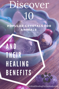 Learn about their healing benefits & crystal properties