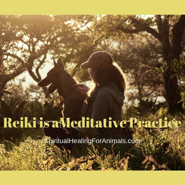 Reiki Is a Meditative Practice