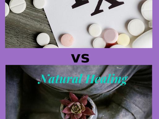 Drugs vs Natural Healing