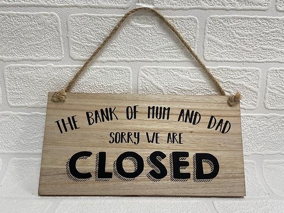 Bank of Mum & Dad Sign