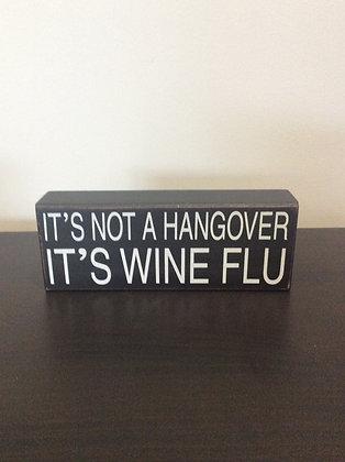 It's Not A Hangover Block