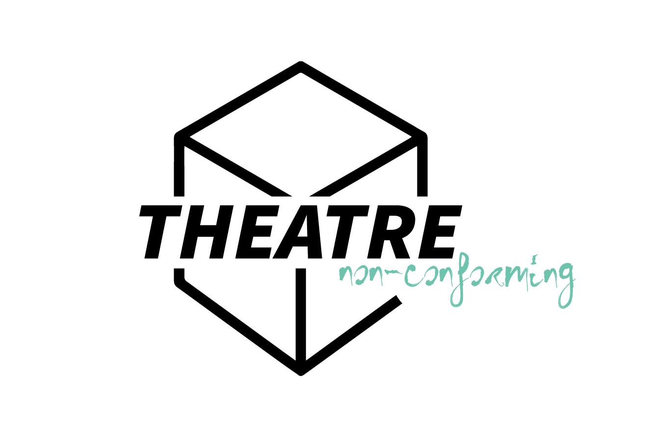 TheatreNonConforming