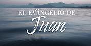 El Evangelio de Juan.jpeg