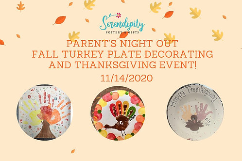 Parent's Night Out Turkey Plate Painting! | 11/14/20 |6pm-9pm