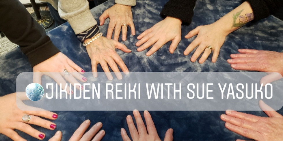 Jikiden Reiki Shoden (level1) class - March 14,15, 2020 - Saturday and Sunday