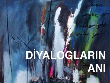 """""""Diyalogların Anı"""" İstanbul Modern Sanatlar Galerisi"""