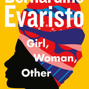 Girl, Woman, Other by Bernadine Evaristo: