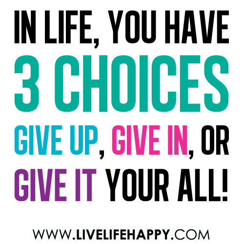 Give Life Your Best