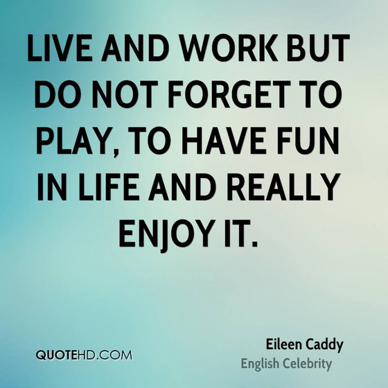 Enjoy and Have Fun!