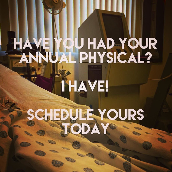 Have you had your annual physical?