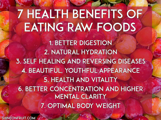 The Benfits of Eating Raw Foods