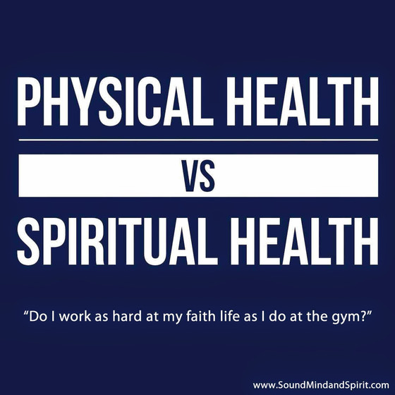 Physical Health vs Spirtual Health