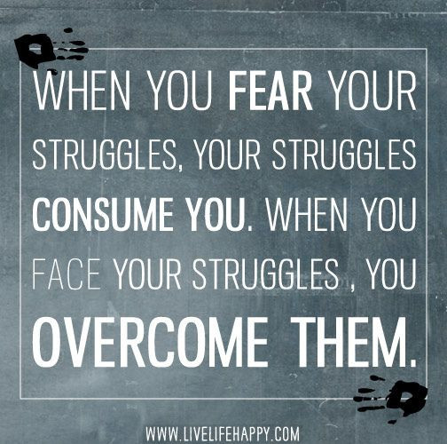 What are your struggles?