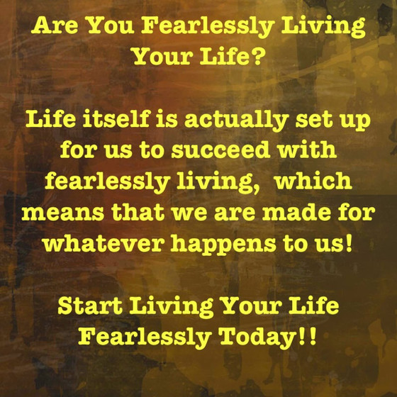 Fearlessly Living!!