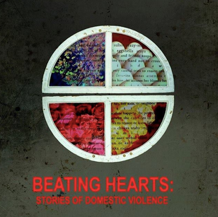 The D.A.R.T annual vigil featuring beating hearts: stories of domestic violence by kate hilburn
