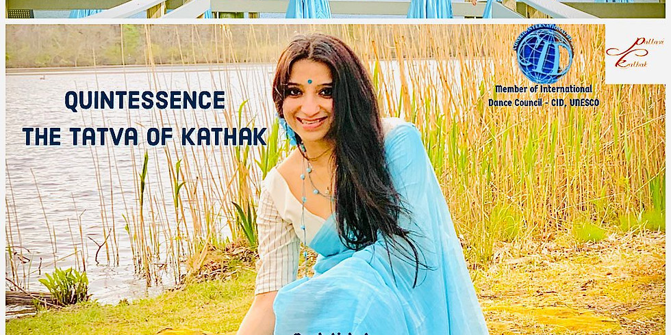 Quintessence The Tatva Of Kathak