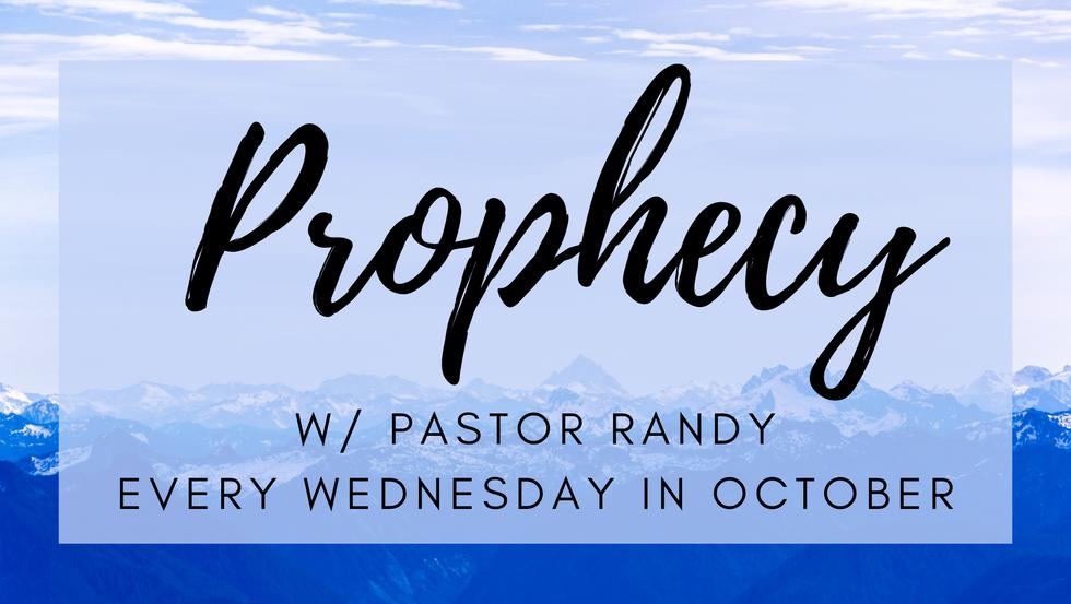 Prophecy W/ Pastor Randy
