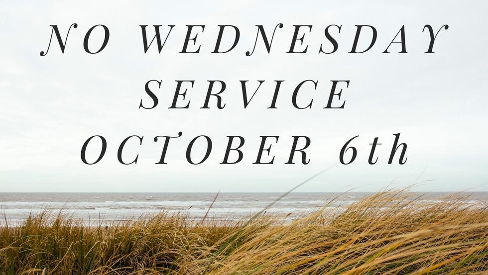 NO SERVICE OCTOBER 6th