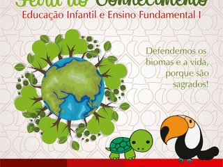 Feira do Conhecimento – Educação Infantil e EnsinoFundamental I