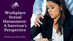 Workplace Sexual Harassment: A Survivor's Perspective