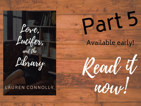 Love, Lucifer, and the Library (Part 5)