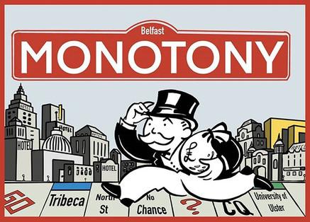 Monotony print