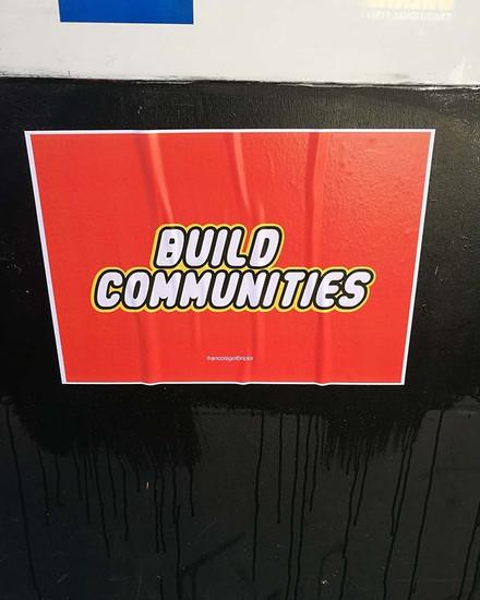 Build Communities paste up