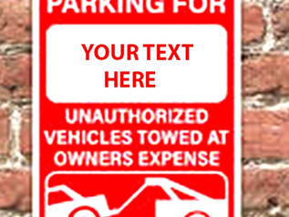 Customizable Reserved Parking, Unauthorized Vehicles Towed Away Sign