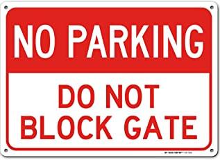 No Parking Driveway Sign-Do Not Block Gate