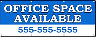 Office Space Available  Banner Custom Sign