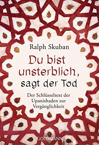Ralph Skuban - Du bist unsterblich sagt der Tod