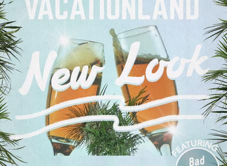 VACATIONLAND #25 New Look
