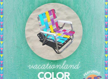 VACATIONLAND #23 Color Science