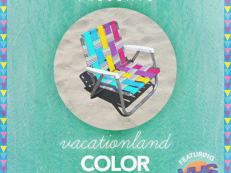 VACATIONLAND #23 Color Science