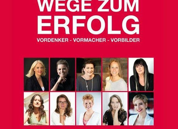 Buch Vol. 1 Schweiz   WEGE ZUM ERFOLG Vordenker Vormacher Vorbilder