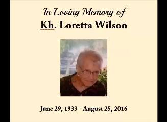 In Memory of Kh. Loretta Wilson