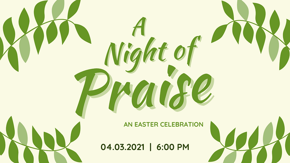 Night of praise Banner 4.3.21.png