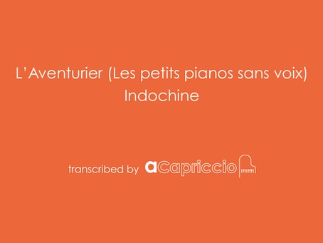 L'aventurier  - Indochine - Partition piano cover