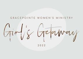 2022 GIRLS GETAWAY.png